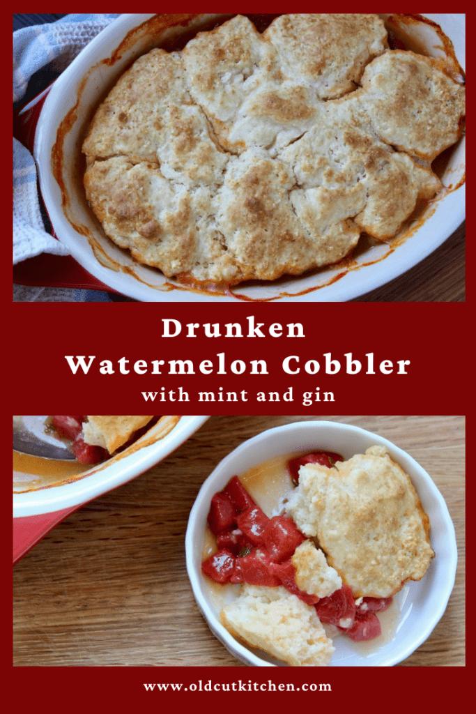 drunken watermelon cobbler